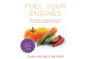 Fuel Your Engines: Cara-Michele's Nutrition and Wellness Book Now Available | Strength & Vitality Wellness Center